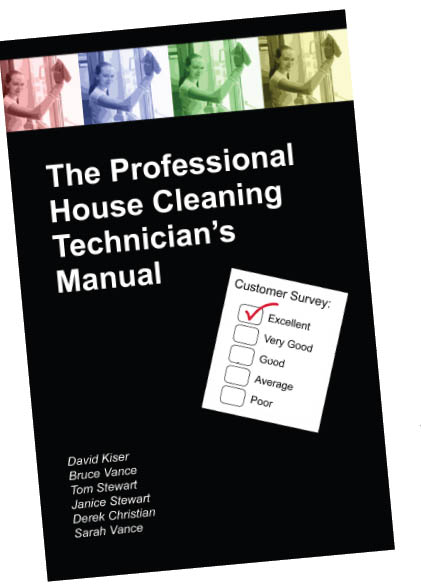 The Professional House Cleaning Technician's Manual